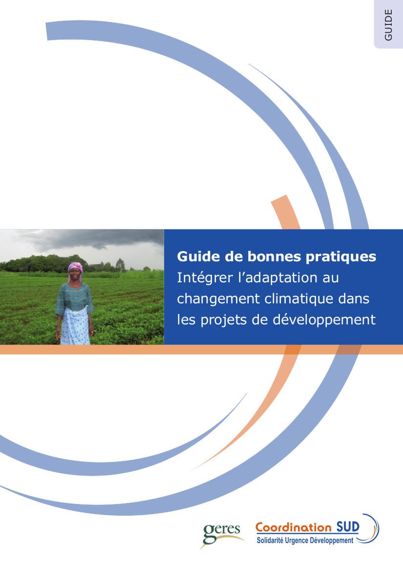 Guide de bonnes pratiques adaptation au changement climatique dans les projets de développement
